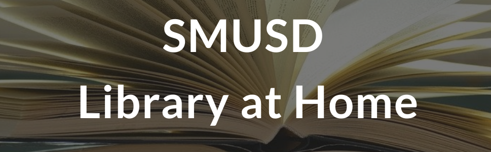 SMUSD Library at Home logo with image of books in background